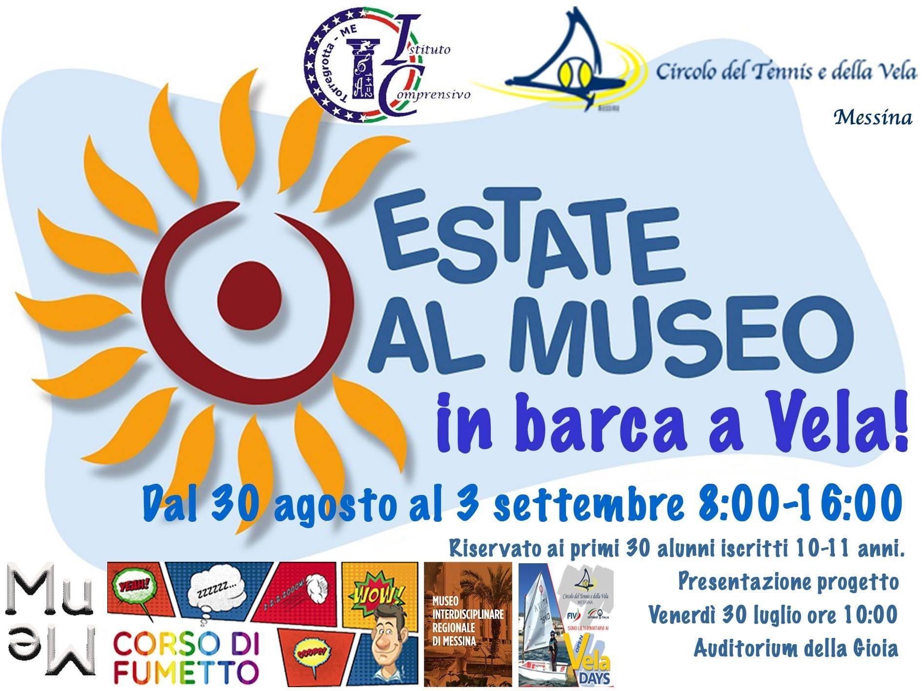 """Venerdì 30 luglio: Presentazione progetto """"Estate al Museo... in barca a vela"""""""